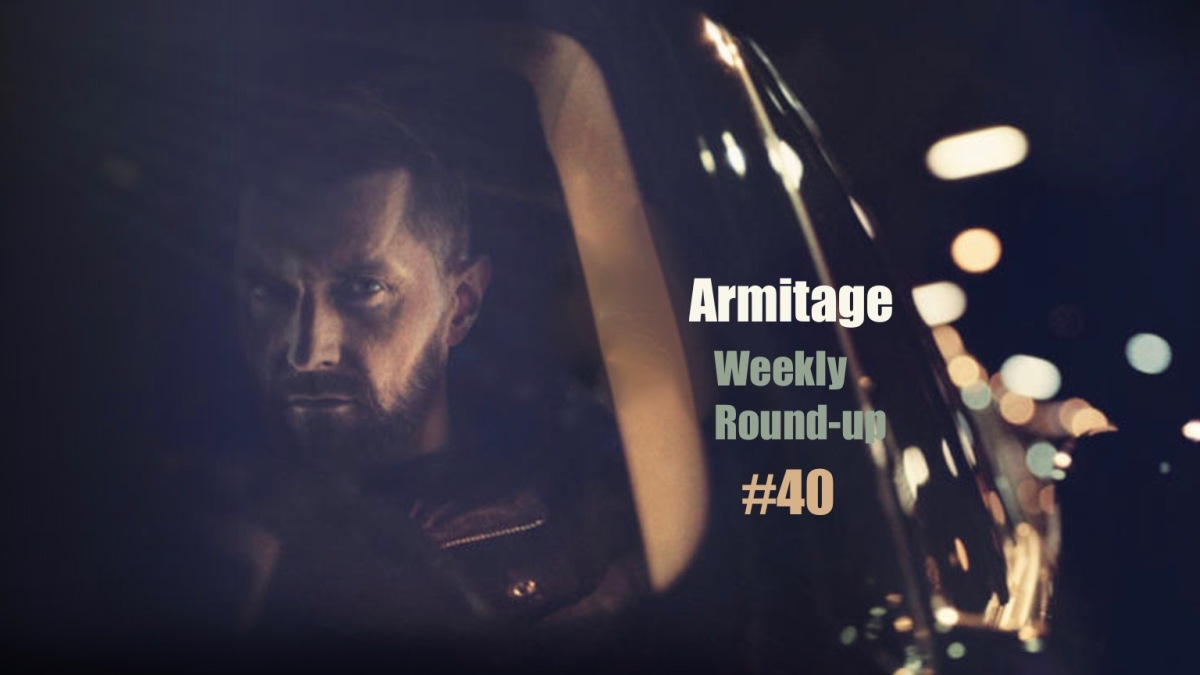 2017 Armitage Weekly Round-up #40