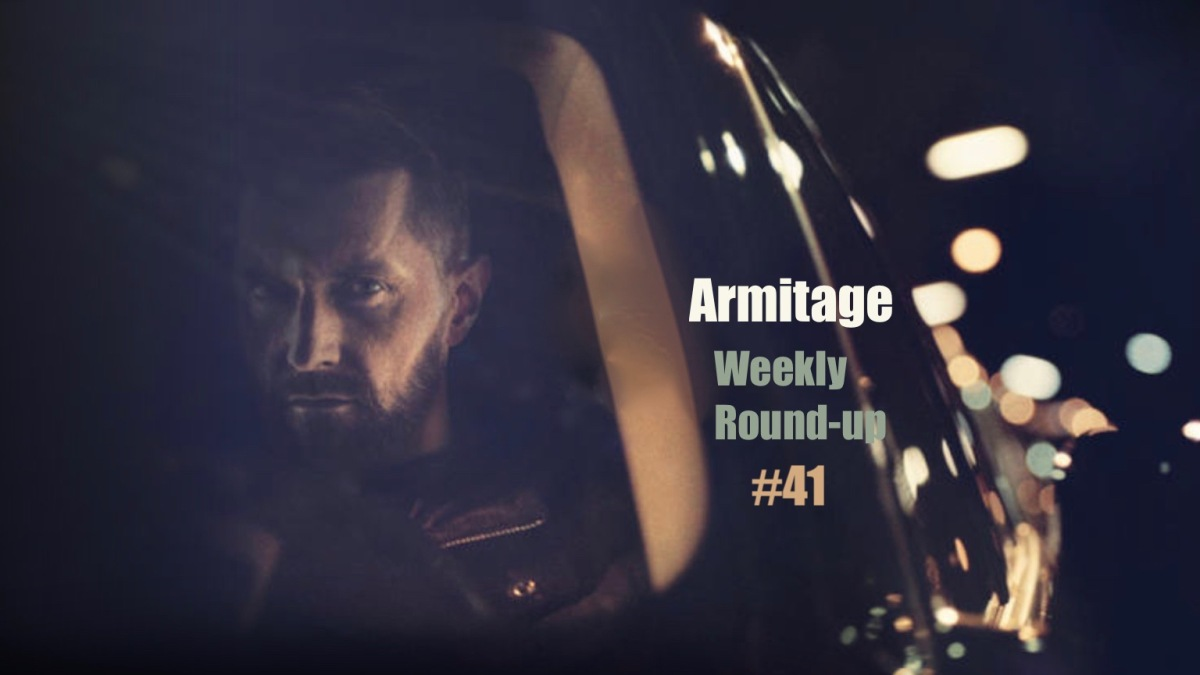 2017 Armitage Weekly Round-up #41
