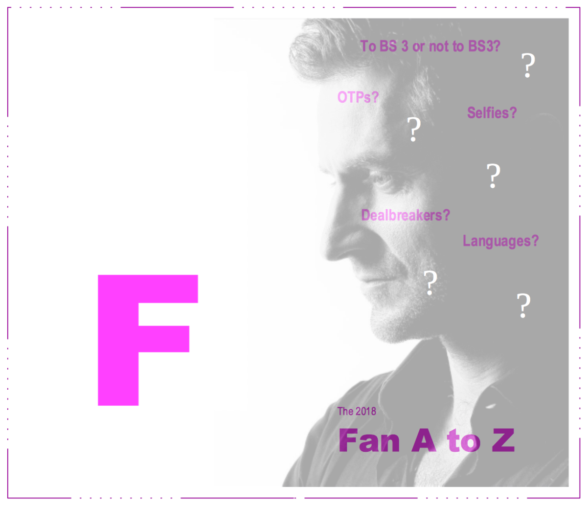 The Fan A to Z - #F