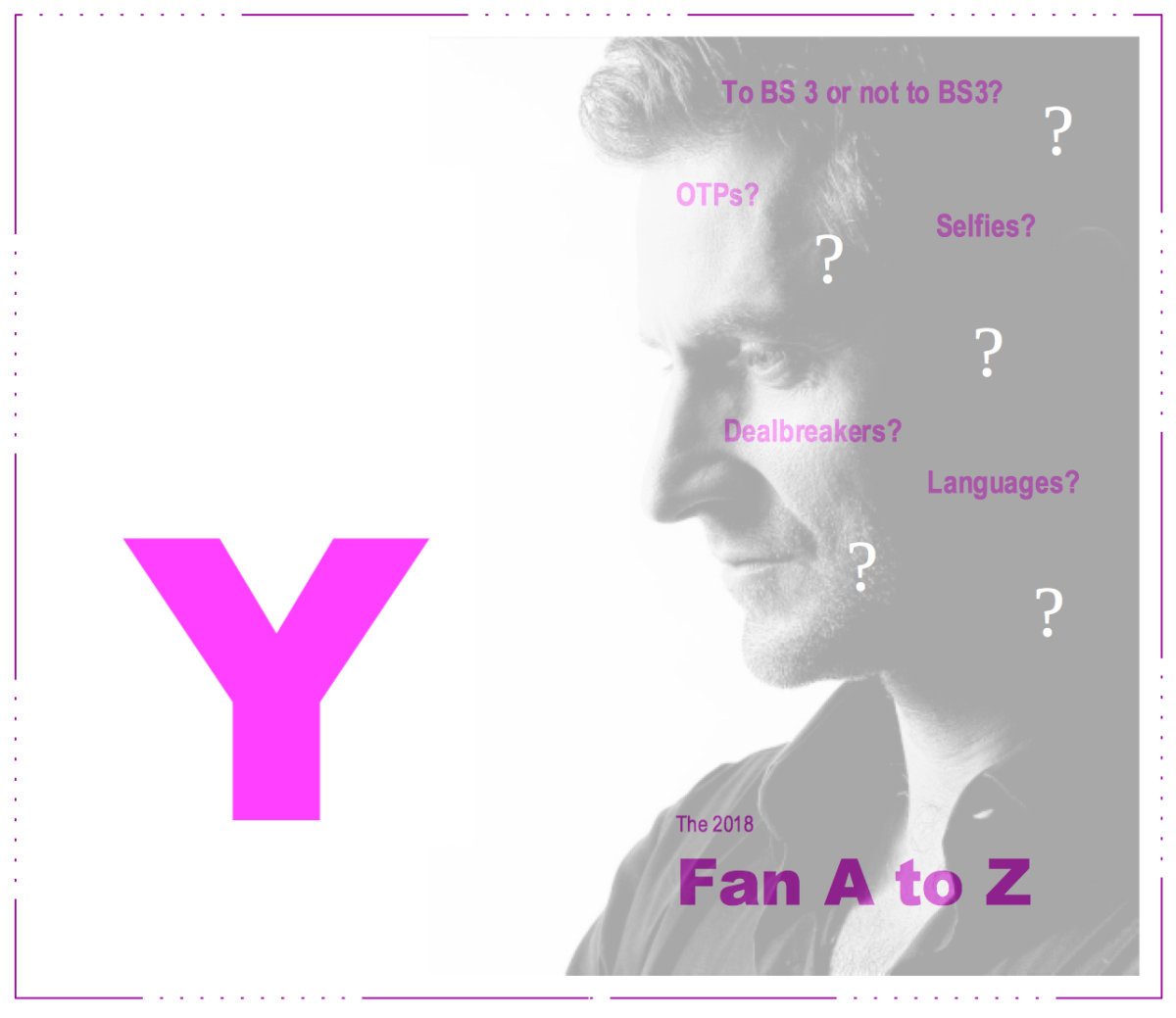 The Fan A to Z - #Y