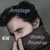 Armitage Weekly Round-up 2019/36