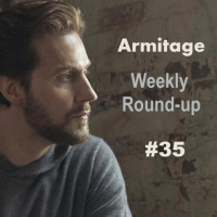 2020 Armitage Weekly Round-up #35