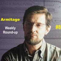 2021 Armitage Weekly Round-up #8 [+ Raffle Result]
