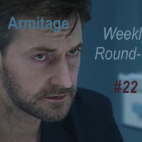 2021 Armitage Weekly Round-up #22